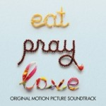 Eat Pray Love Soundtrack