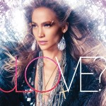 Love? – Jennifer Lopez