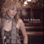 Don't Tempt Me – Sarah McKenzie