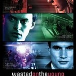 DVD Release: Wasted on the Young