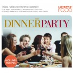 Lifestyle Food: The Dinner Party