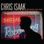 Beyond The Sun – Chris Isaak