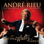 And The Waltz Goes On – Andre Rieu