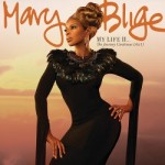 My Life II…The Journey Continues (Act 1) – Mary J. Blige