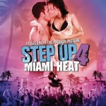 Step Up 4: Miami Heat – Soundtrack