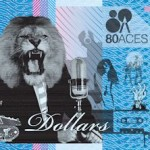 EP Review: Dollars – The 80 Aces