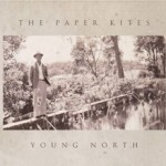 The Paper Kites EP Release and National Tour