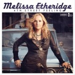 Album Review: 4th Street Feeling – Melissa Etheridge