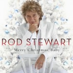Album Review: Merry Christmas, Baby – Rod Stewart