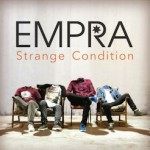 EP Review and Tour Announcement: Strange Condition – EMPRA